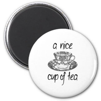 A Nice Cup of Tea 2 Inch Round Magnet