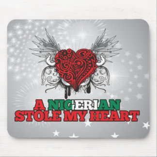 A Nigerian Stole my Heart Mouse Pad
