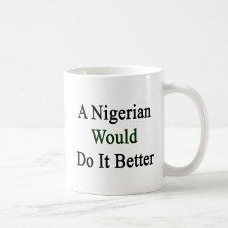 A Nigerian Would Do It Better Mug