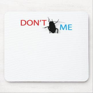 A no me fastidia el lema mousepad. de la novedad tapete de raton