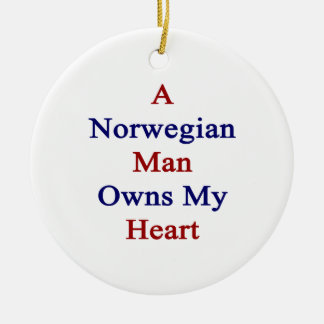 A Norwegian Man Owns My Heart Christmas Tree Ornaments
