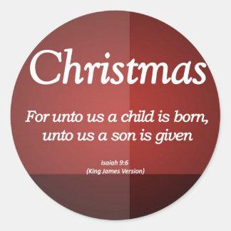 A nosotros dan un hijo a navidad Isaías 9-6 Pegatina Redonda