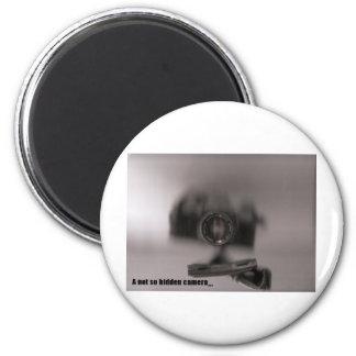A not so hidden camera 2 inch round magnet