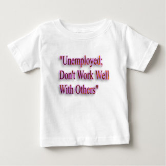 A Note On Employment Baby T-Shirt