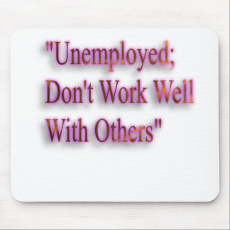 A Note On Employment Mouse Pad