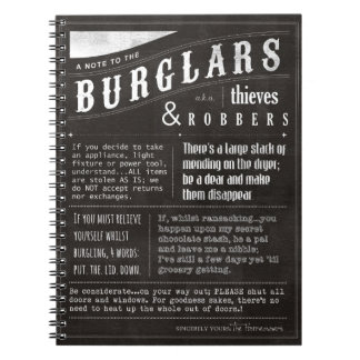 A Note To The Burglars, Robbers and Thieves Note Books