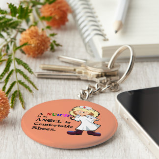 A nurse is an angel in comfortable shoes keychain