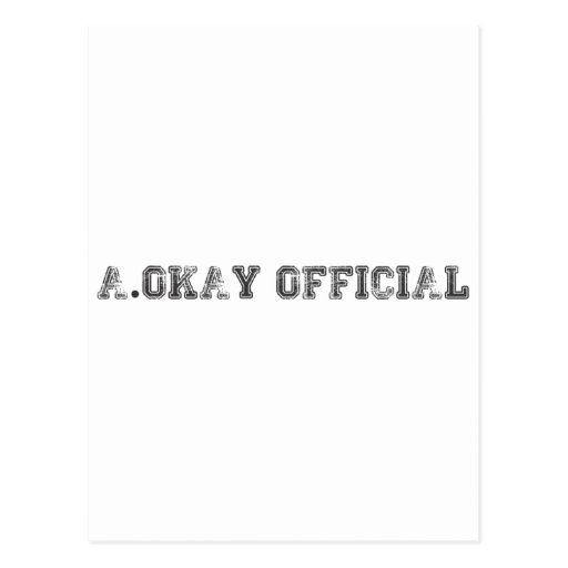 A.Okay Official College Postcard