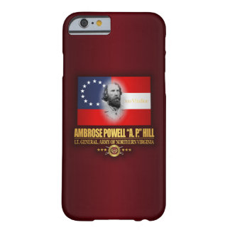 A.P. Hill (Southern Patriot) Barely There iPhone 6 Case