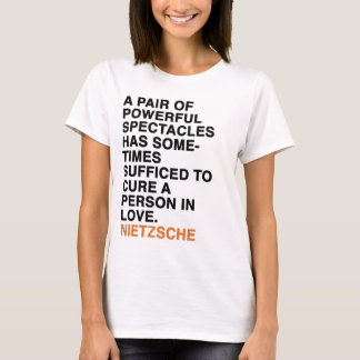 A PAIR OF POWERFUL SPECTACLES HAS SOMETIMES SUFFIC T-Shirt