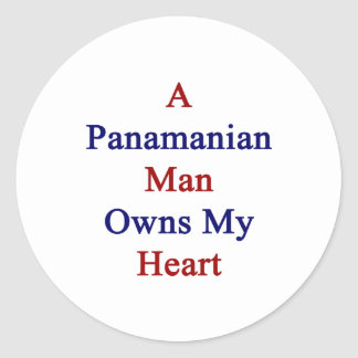 A Panamanian Man Owns My Heart Classic Round Sticker