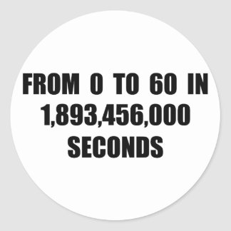 A partir la 0 a 60 en segundos pegatina redonda