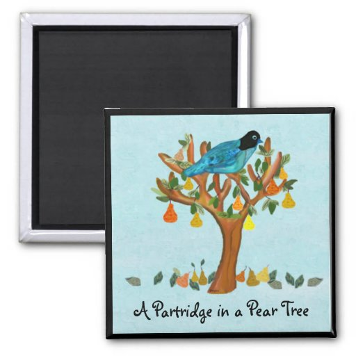 A Partridge in a Pear Tree Magnets