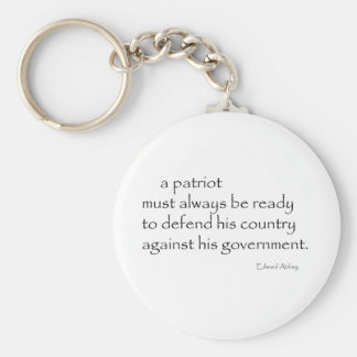 """A Patriot must..."" Keychain"