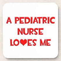 A Pediatric Nurse Loves Me Coaster