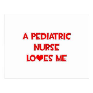 A Pediatric Nurse Loves Me Postcard