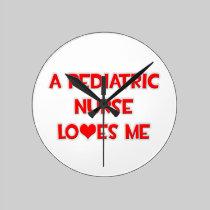 A Pediatric Nurse Loves Me Wall Clocks