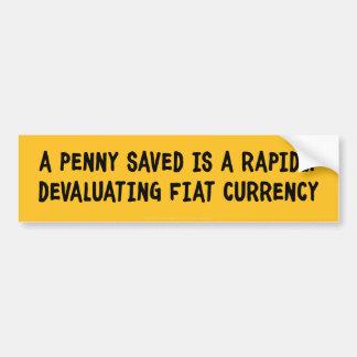A Penny Saved  Bumper Sticker Car Bumper Sticker