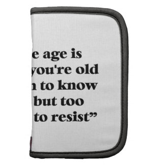 A perfect description of middle age planners