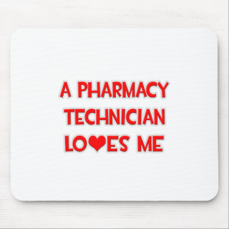 A Pharmacy Technician Loves Me Mouse Pad