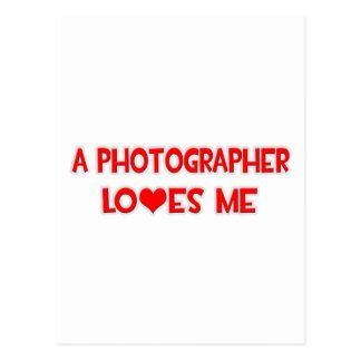 A Photographer Loves Me Postcard
