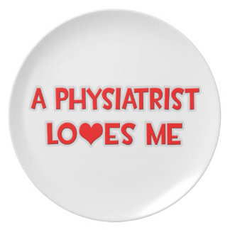 A Physiatrist Loves Me Plate