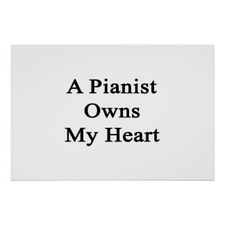 A Pianist Owns My Heart Poster