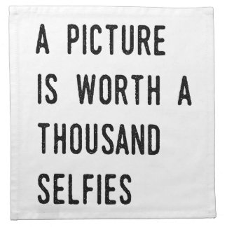 A Picture is Worth a Thousand Selfies Cloth Napkin