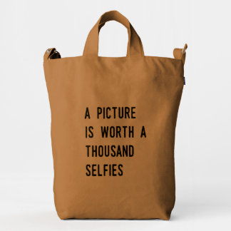 A Picture is Worth a Thousand Selfies Duck Canvas Bag