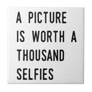 A Picture is Worth a Thousand Selfies Tile