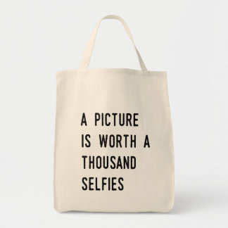 A Picture is Worth a Thousand Selfies Tote Bag