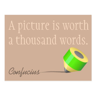 A picture is worth a thousand words postcard