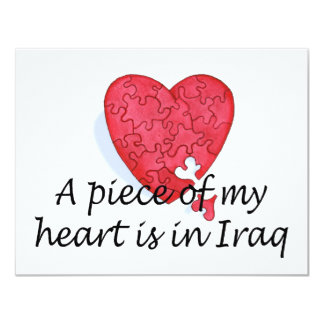 A Piece Of My Heart Is In Iraq 4.25x5.5 Paper Invitation Card