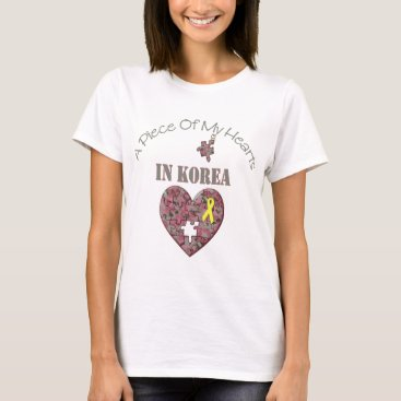A Piece of My Hearts In Korea T-Shirt
