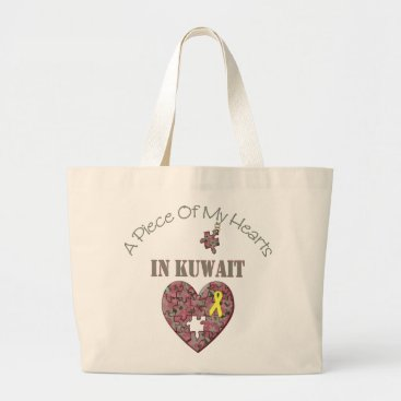 A Piece of My Hearts In Kuwait Large Tote Bag