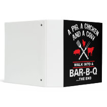 A Pig Chicken Cow Walk Into A Bar Funny BBQ 3 Ring Binder