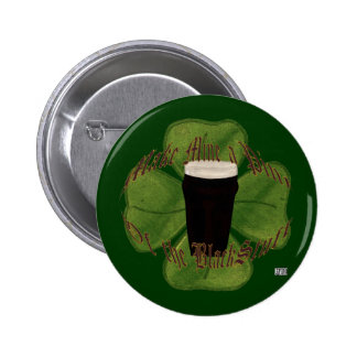 A Pint of the Black Stuff Button