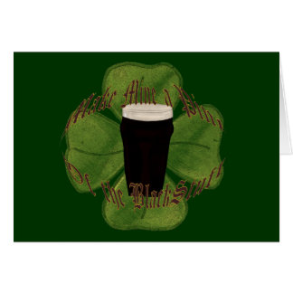 A Pint of the Black Stuff Greeting Card