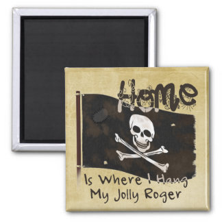 A Pirate´s Home 2 Inch Square Magnet