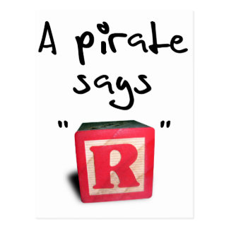 "A Pirate Says ""R"" Postcard"