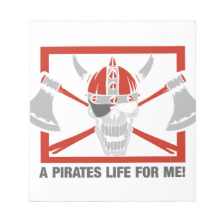 A Pirates Life For Me Notepad