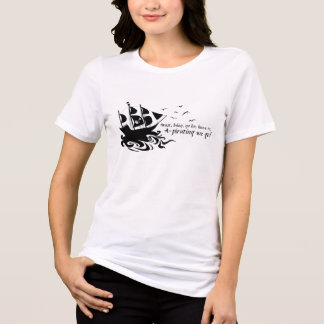 A-Pirating We Go! Ladies' Shirt