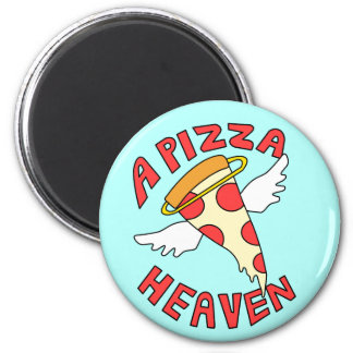 A Pizza Heaven Magnet
