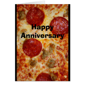 A Pizza My Heart Belongs To You Anniversary Card