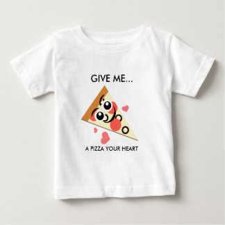 A Pizza Your Heart Baby T-Shirt