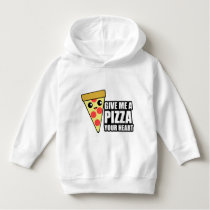 A Pizza Your Heart Hoodie