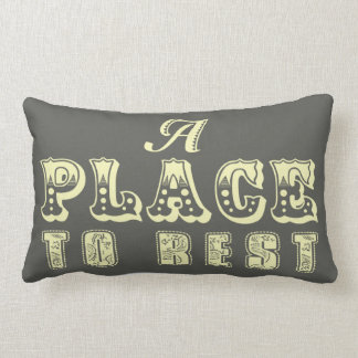 A Place to rest throw pillow in banana and mocha
