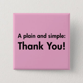 A Plain and Simple: Thank You! Pinback Button