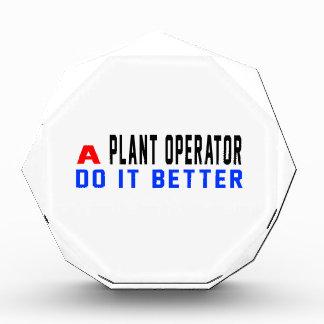 A Plant operator Do It Better Acrylic Award