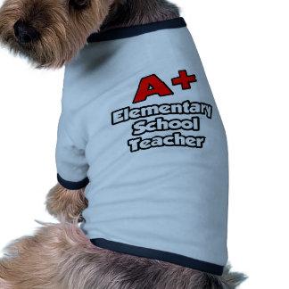 A Plus Elementary School Teacher Dog Tee Shirt